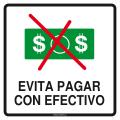 EVITA PAGAR CON EFECTIVO